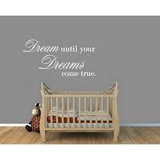 Dream Until Your Dreams Come True 2 Wall Decal 18 X 36 White Walmart Com Walmart Com