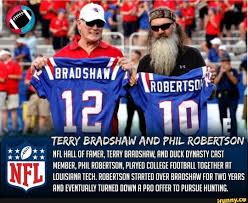 TERRY BRADSHAW AND PHIL ROBERTSON ...