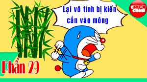 Phim Hài Chế Đôrêmon - Phần 29: Lại vô tình bị kiến cắn vào mông ...