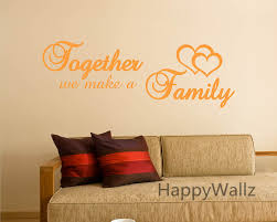together we make a family home quotes wall sticker diy decorative