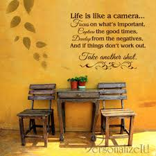 Life Is Like A Camera Personalize It For You Personalize It For You