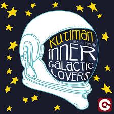 Inner Galactic Lovers (Kutiman Mixes Fiverr) - Single by Kutiman ...