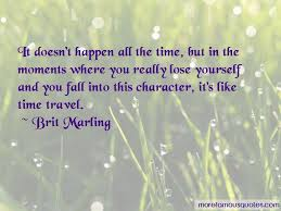 quotes about time travel top time travel quotes from famous