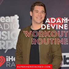 Adam Devine Workout Routine and Diet Plan: Getting In Shape To ...