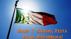 Festa della Repubblica, Buon 2 Giugno 2020 al tempo del ...