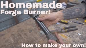 diy propane forge burner you