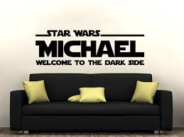 Star Wars Name Decal Welcome To The Dark Side Quote Vinyl Wall Etsy