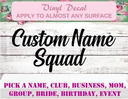 Custom Squad Decal Personalized Squad Decal Bride Decal Sis Etsy Custom Father Of The Bride Wedding Business