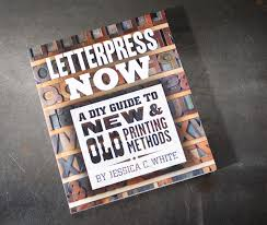 letterpress now diy guide to old and