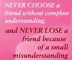 misunderstanding inspirational quotes about friendship friends