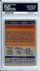 Lot Detail - Extremely Tough 1972 Topps #226 Wendell Ladner RC Rookie Card  PSA 10 Gem Mint Pop 2 w/ Only 7 Graded PSA 9 Among The Set's Toughest Cards