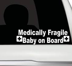 Amazon Com Medical Alert Car Decal Medically Fragile Baby Child On Board Sticker Made In Usa Kitchen Dining