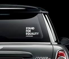 Stand For Equality Decal Wire And Honey