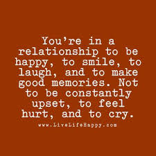 you re in a relationship to be happy to smile to laugh and to