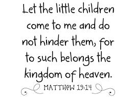 Let The Little Children Come Vinyl Wall Statement Matthew 19 14 Vinyl Scr362