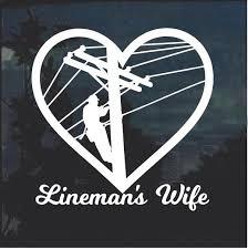 Lineman Wife Line Life Heart Window Decal Sticker Custom Sticker Shop Lineman Wife Window Decals Lineman