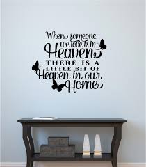 When Someone We Love Is In Heaven Memorial Vinyl Decal Wall Stickers Letters Words