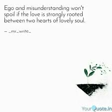 ego and misunderstanding quotes writings by ajax azar