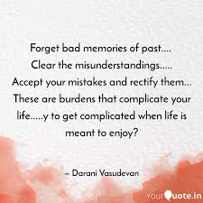 forget bad memories of pa quotes writings by darani v