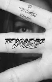 The double face of Adeline - __________2__________ - Wattpad