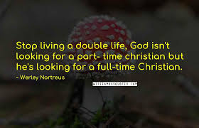 werley nortreus quotes wise famous quotes sayings and quotations