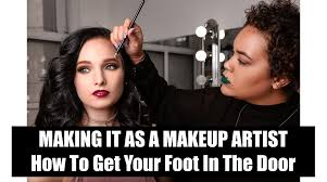making it as a makeup artist how to