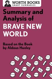 Summary and Analysis of Brave New World ...