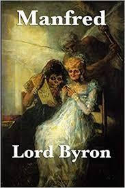 Manfred: Amazon.co.uk: Byron, Lord George Gordon, Byron, George Gordon:  9781604599084: Books