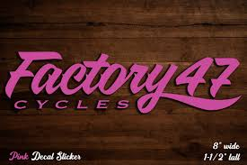 Decal Window Sticker Pink 8 Wide X 1 1 2 Tall Factory 47