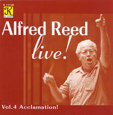 Reed: Alfred Reed Live!, Vol. 4 - Acclamation! - Album by Alfred Reed, Toru  Ito | Spotify