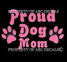 Vrs Proud Dog Mom Vinyl Car Decal Wall Sticker Ebay