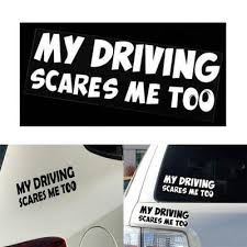Funny Motorcycle Car Removable Waterproof Reflective Sticker My Driving Scares Me Too Decal Buy At A Low Prices On Joom E Commerce Platform
