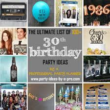 100 30th birthday party ideas by a