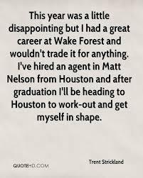 trent strickland graduation quotes quotehd