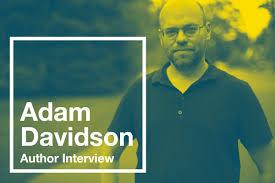 Author Interview: Adam Davidson – Libro.fm