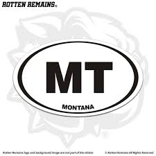 Montana Mt State Oval Decal Euro Vinyl Sticker Rotten Remains High Quality Stickers Decals