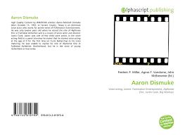 Aaron Dismuke, 978-613-2-61975-4, 6132619755 ,9786132619754