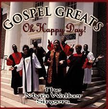 WALKER, MYRA SINGERS - Oh Happy Day - Amazon.com Music