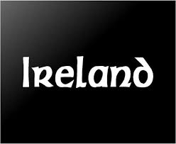 Ireland Vinyl Decal Car Window Laptop Irish Celtic Font Eireann Sticke Kandy Vinyl Shop