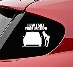 Amazon Com Slap Art How I Met Your Mother Funny Vinyl Decal Sticker Automotive