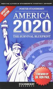 America 2020: The Survival Blueprint: Porter Stansberry, Ron Paul:  9780990947233: Amazon.com: Books