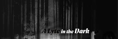 A Lyte in the Dark - FilmFreeway