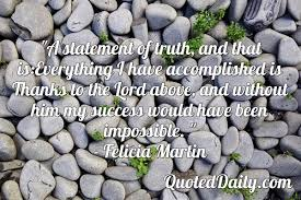 Felicia Martin, Quote - QuotedDaily - Daily Quotes