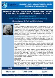 Research Seminar Series 2019-2020: Hospital Heterotopia | University of  Worcester weekly staff news