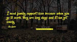 need your support quotes top famous quotes about need your support