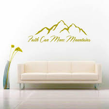 Faith Can Move Mountains Vinyl Car Window Decal Sticker