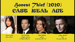 Honest Thief 2020 Cast Age - YouTube