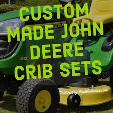 john deere crib sets get the baby