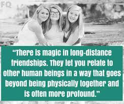 long distance friendship quotes for far away friends