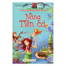 Sách - Vườn Cổ Tích - Nàng Tiên Cá (Tái Bản)
